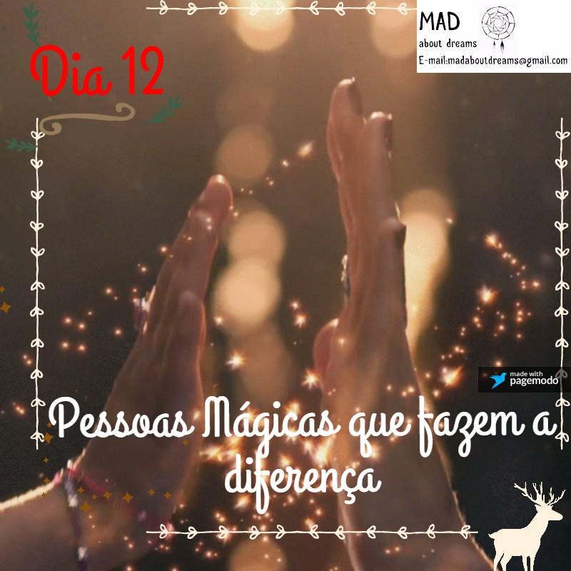 dia-12-pessoas-magicas-que-fazem-a-diferenca
